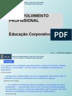 Aula 04 - Desenvolvimento Profissional - Educação Corporativa