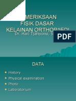 Pemeriksaan Fisik Dasar Kelainan Orthopaedi