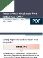 Keperawatan Kesehatan Jiwa Komunitas (CMHN).ppt
