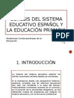 Génesis Del Sistema Educativo Español y de La Educacón Primaria
