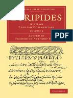 Euripides (Ed Paley) - V1- Rhesus, Medea, Hippolytus, Alcestis, Heraclidae, Supplices, Troades