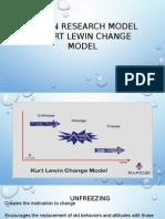 Action Research Model & Kurt Lewin Change Model