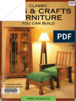 Classic Arts & Crafts Furniture You Can Build Step-By-Step Projects for Every Room -