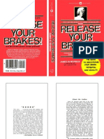 Release Your Brakes