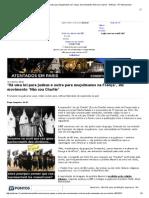 'Há Uma Lei Para Judeus e Outra Para Muçulmanos Na França', Diz Movimento 'Não Sou Charlie' - Notícias - R7 Internacional