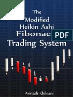 Modified Heikin Ashi Fibonacci Trading System, The - Avinash Khilnani