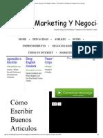 Cómo Escribir Buenos Articulos Para Blogs, Revistas Y Periodicos_ _ Marketing Y Negocios Por Internet