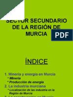 EL SECTOR SECUNDARIO EN LA REGIÓN DE MURCIA.ppt