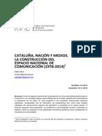 Cataluña, Nación y Medios. La construcción del espacio nacional de comunicación (1978-2014)