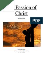 The Passion of Christ. Adam Blaue - From Goddirection