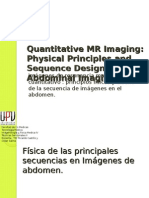 Quantitative MR Imaging