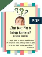 ¿Como hacer un plan de trabajo Ministerial en la Iglesia?