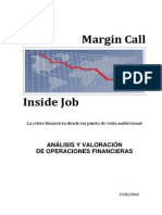 La Crisis. Margin Call. Inside Job