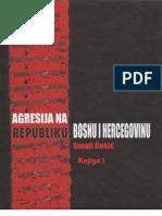 Agresija na Republiku Bosnu i Hercegovinu I - dr. Smail Čekić