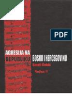 Agresija na Republiku Bosnu i Hercegovinu II - dr. Smail Čekić