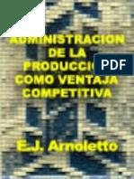 Administracion de la produccion como ventaja competitiva