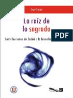La Rai z de Lo Sagrado Contribuciones de Zubiri a La Filosofi a de La Religio n Solari Enzo PDF