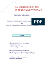 Collisions in Traps