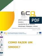 SMOOC Passo a Passo - sessõ 2 - PPT 1/3