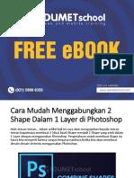 Kursus Photoshop - Cara Mudah Menggabungkan 2 Shape Dalam 1 Layer Di Photoshop
