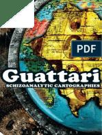 Felix Guattari - Schizoanalytic Cartographies