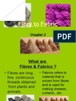 Fibre to Fabric
