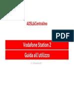 Guida Vodafone Station 2 Con ADSL&Centralino