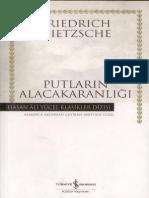 Friedrich Nietzsche - Putların Alacakaranlığı