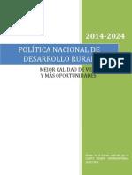 Política Nacional de Desarrollo Rural 2014-2024 (Comité Técnico Interministerial).pdf