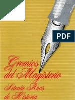 Ivan Nuñez Gremios Del Magisterio. Setenta Anos de Historia 1900-1970