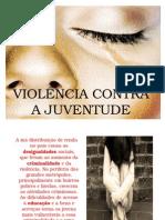 Violência contra a Juventude