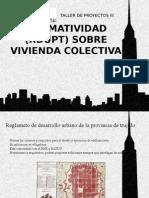NORMATIVIDAD (RDUPT) SOBRE VIVIENDA COLECTIVA