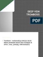 Deep Vein Trombosis