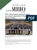30-03-2015 Diario Matutino Cambio - RMV y Ruiz Massieu Inauguran Ramal Que Conecta Exhacienda de Chautla Con La México-Puebla