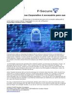 CONSULTCORP F-SECURE Por Que o Antivirus Corporativo é Necessário Para Sua Empresa