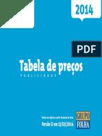 Tabela de Preços (Folha de S. Paulo) 2014