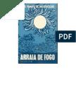 José Mauro de Vasconcelos - Arraia de Fogo