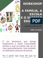 A Relação Escola Familia