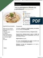 Risotto Ai Porcini Noci e Parmigianno (Risotto de Boletus, Nueces y Parmesano)