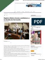 31-03-15 Registra Maloro Acosta candidatura a la alcaldía de Hermosillo