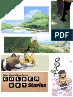 Golden Sky Stories Pre-release 06-01-2013