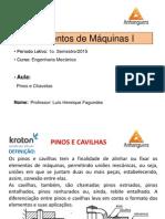 Elementos de Máquinas I - Aula pinos e chavetas - Engª Mecânica