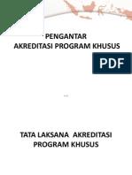 Pengantar Akreditasi Program Khusus
