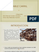 Cable Carriles