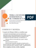 Comercio y Moneda