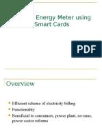 Prepaid Energy Meter Using Smart Cards