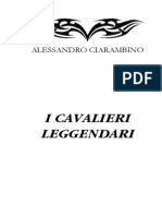 Alessandro Ciarambino - I Cavalieri Leggendari