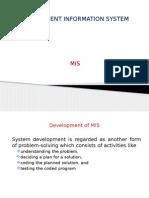 Development of Mis Lifcycle and Prototying