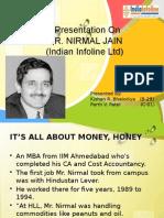 Mr. Nirmal Jain IIFL