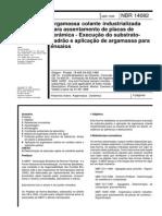 NBR 14082-1998 - Argamassa Colante Industrializada Para Assentamento de Placas de Cerâmica - Execução Do Substrato Padrão e Aplicação de Argamassa Para Ensaios